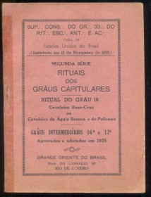 Brasil - Ritual dos Graus Capitulares (18) - Grande Oriente de Brasil -  BOM ESTADO DE CONSERVAÇÃO