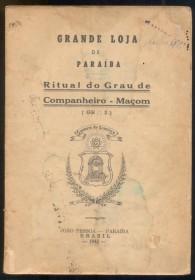 Brasil -1943 - Ritual do Grau de Companheiro Maçom -Autenticado com selo de circulação interna-  Bom estado de conservação- Marca de Traças.