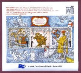 Romenia- 2005- MINT- Sobretaxa - Gerardo Mercator-Jodocus Hondius-Américo Vespuccio550 Anos - Desde o Nascimento de Americo Vespuccio (1454-1512)450 anos-Mercator imprime o mapa grande dAEuropa (1554)400 anos-Hondius publica o Atlas de Mercator Hondius (1604) 23º Congresso da União Postal Universal 2004 Bucareste-Ro - Na borda: Academia Européia de Filatelia-Bucareste-2005 - Esquadro e Compasso no 1ª selo.