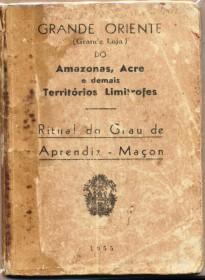 Brasil 1955 - Ritual do Grau de Aprendiz Maçom - Bom Estado de Conservação - autenticado com selo de circulação interna.