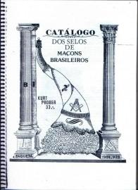 -CÓPIA DO ORIGINAL-  Editado em 1984  (29 anos) contém 100 páginas com detalhamento dos selos emitidos e pequena biografia maçônica.